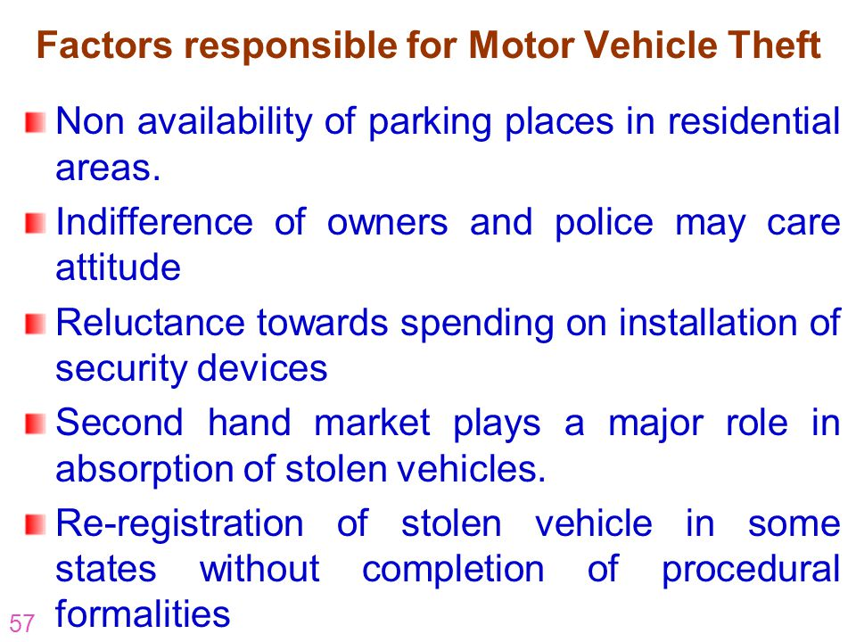Factors responsible for Motor Vehicle Theft