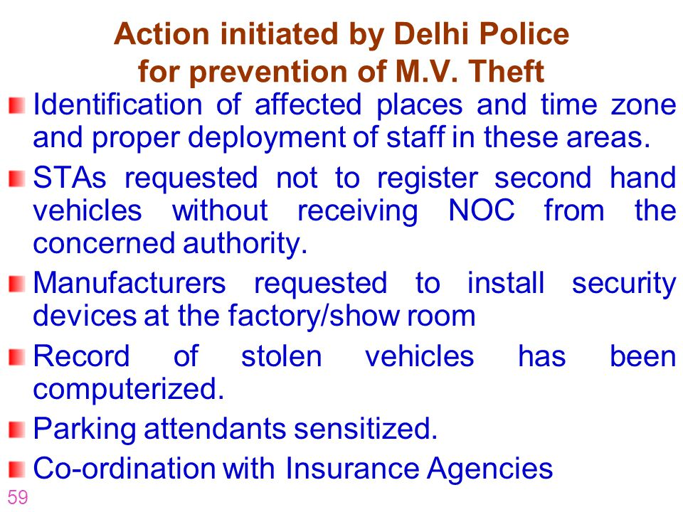Action initiated by Delhi Police for prevention of M.V. Theft
