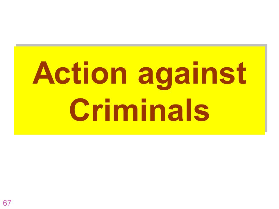 Action against Criminals