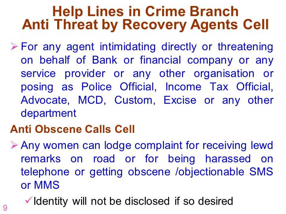 Help Lines in Crime Branch Anti Threat by Recovery Agents Cell