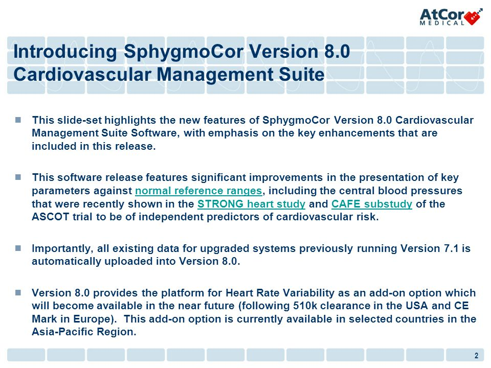 Introducing SphygmoCor Version 8.0 Cardiovascular Management Suite