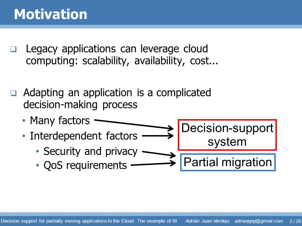 Motivation Decision-support system Partial migration