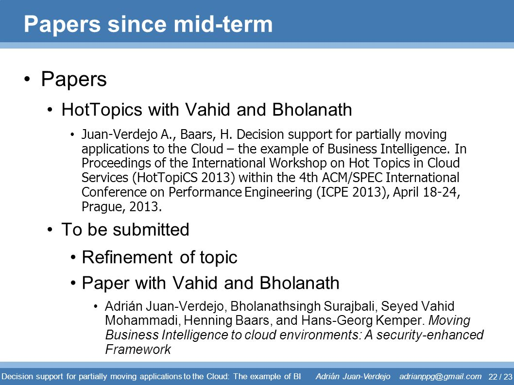 Papers since mid-term Papers HotTopics with Vahid and Bholanath