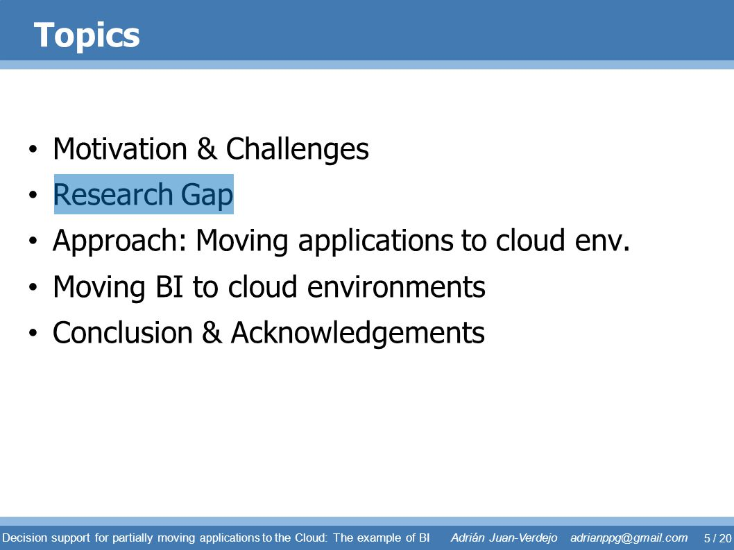 Topics Motivation & Challenges Research Gap