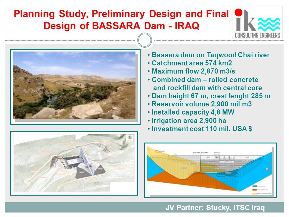 Planning Study, Preliminary Design and Final Design of BASSARA Dam - IRAQ