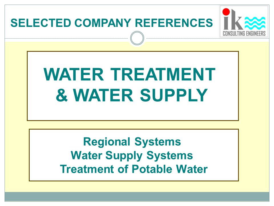 Regional Systems Water Supply Systems Treatment of Potable Water