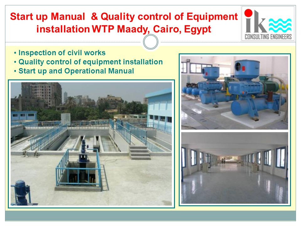 Start up Manual & Quality control of Equipment installation WTP Maady, Cairo, Egypt