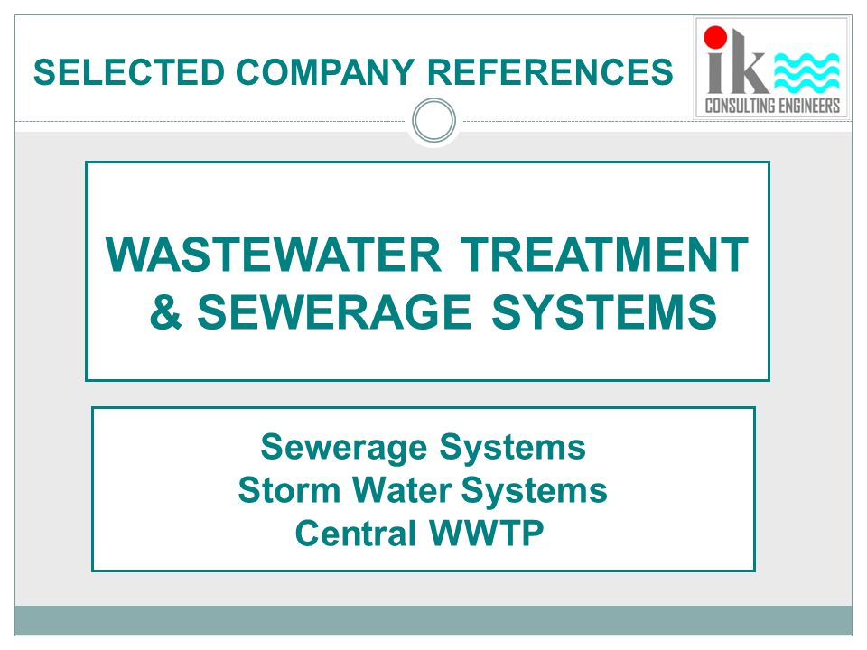 Sewerage Systems Storm Water Systems Central WWTP