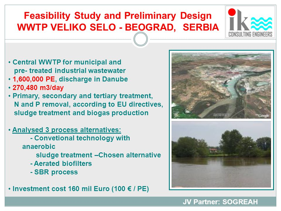 Feasibility Study and Preliminary Design WWTP VELIKO SELO - BEOGRAD, SERBIA
