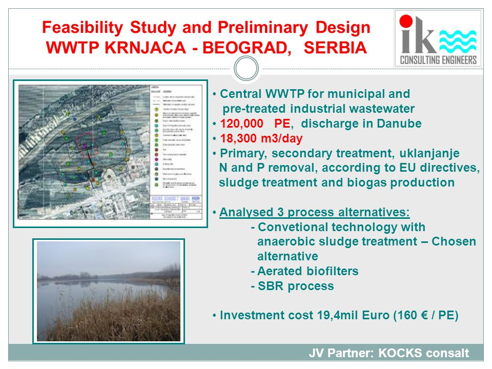 Feasibility Study and Preliminary Design WWTP KRNJACA - BEOGRAD, SERBIA