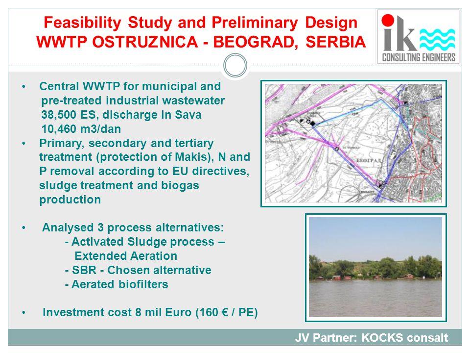 Feasibility Study and Preliminary Design WWTP OSTRUZNICA - BEOGRAD, SERBIA