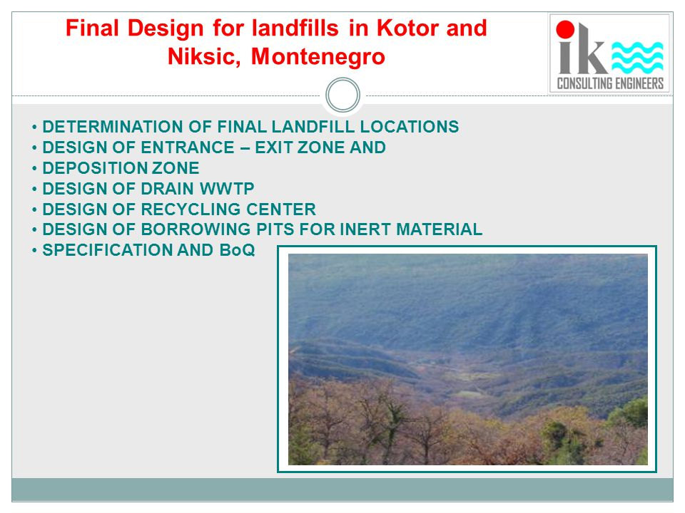 Final Design for landfills in Kotor and