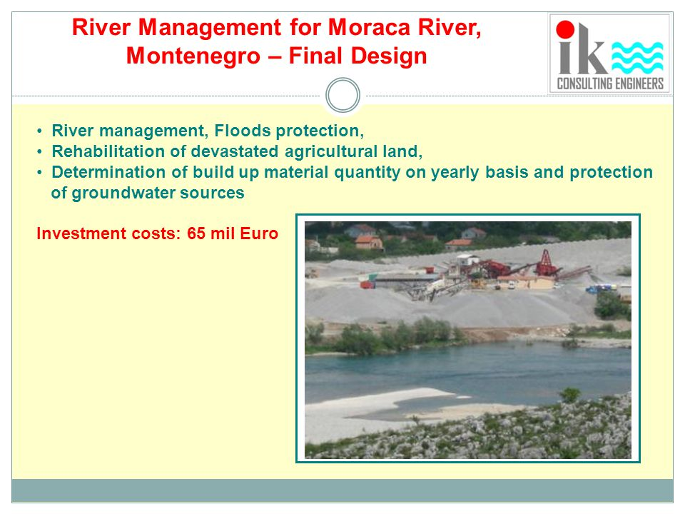 River Management for Moraca River,