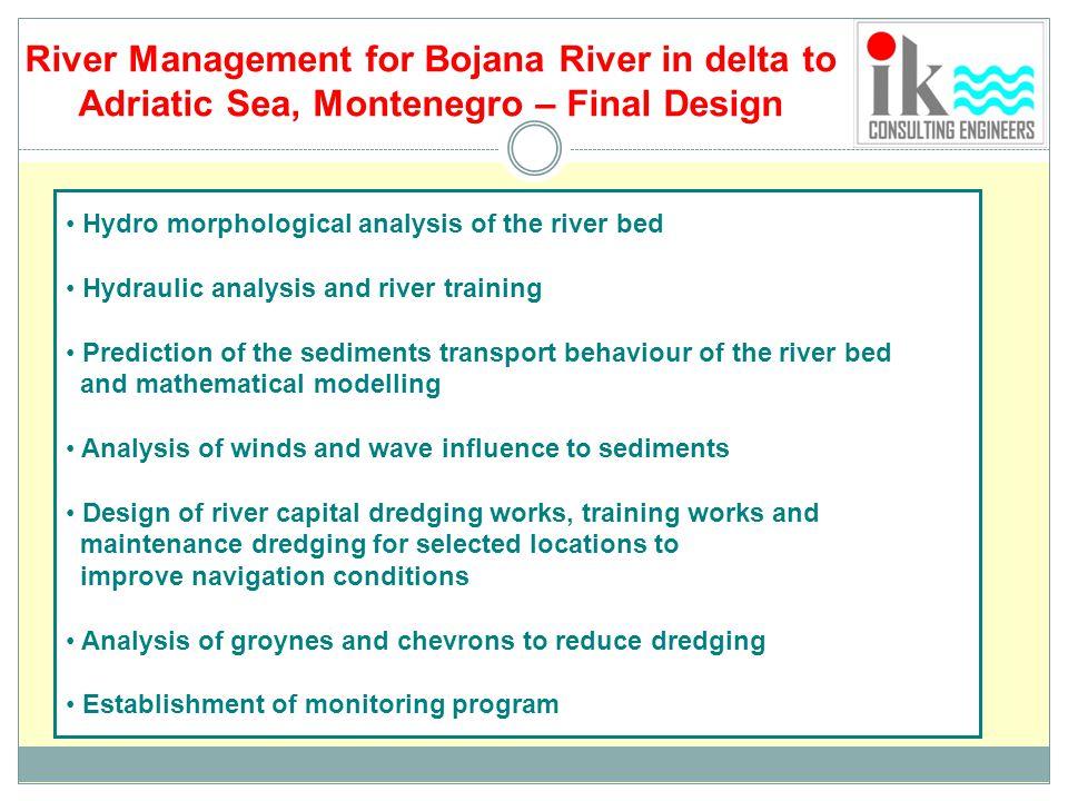 River Management for Bojana River in delta to Adriatic Sea, Montenegro – Final Design