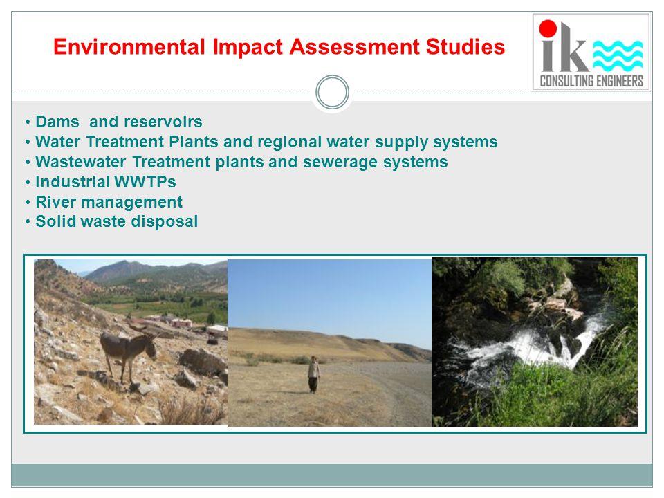 Environmental Impact Assessment Studies