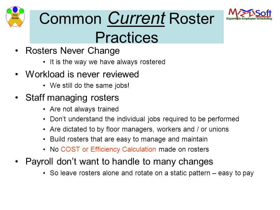 Common Current Roster Practices