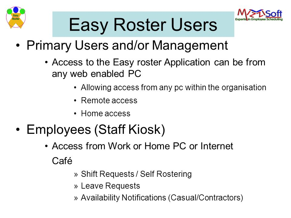 Easy Roster Users Primary Users and/or Management