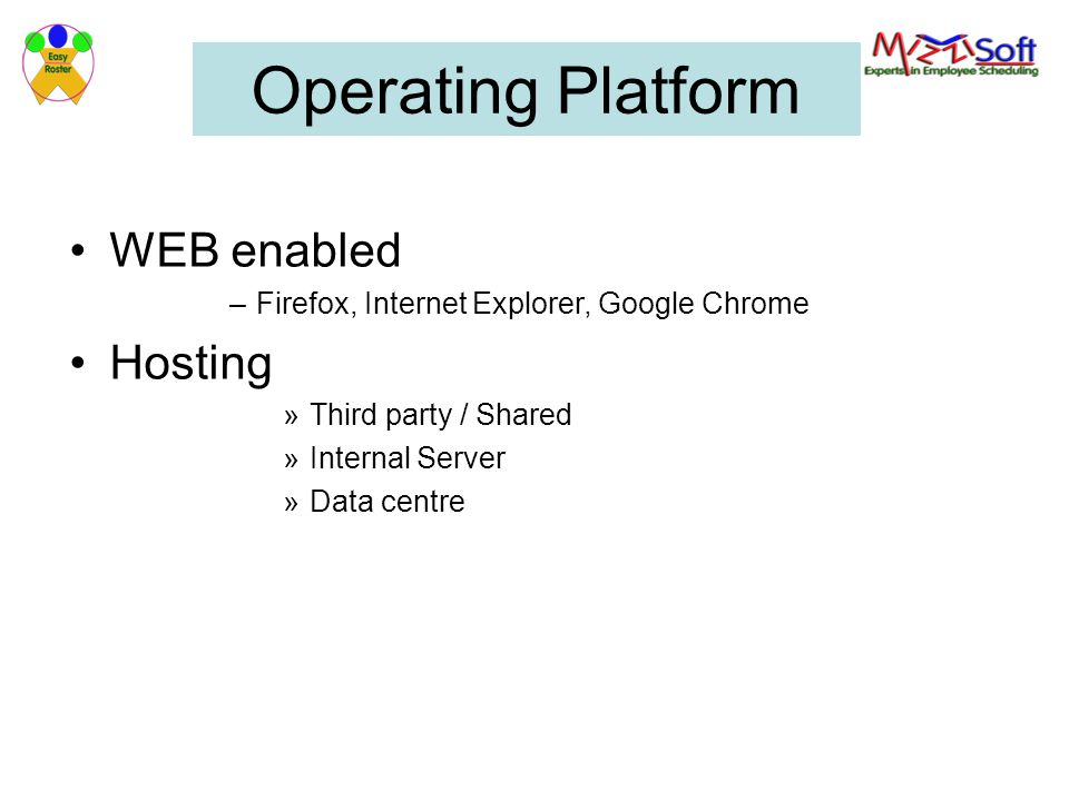 Operating Platform WEB enabled Hosting