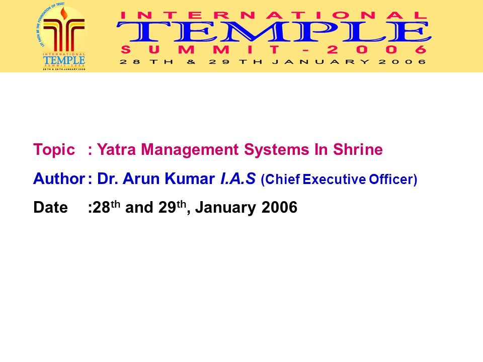 Topic : Yatra Management Systems In Shrine