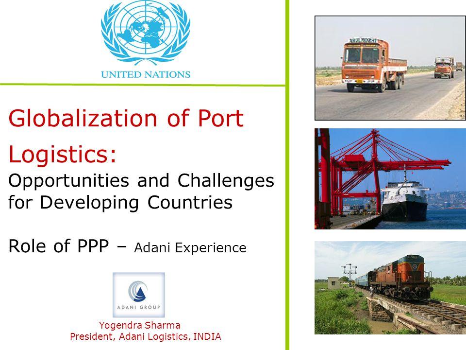 President, Adani Logistics, INDIA