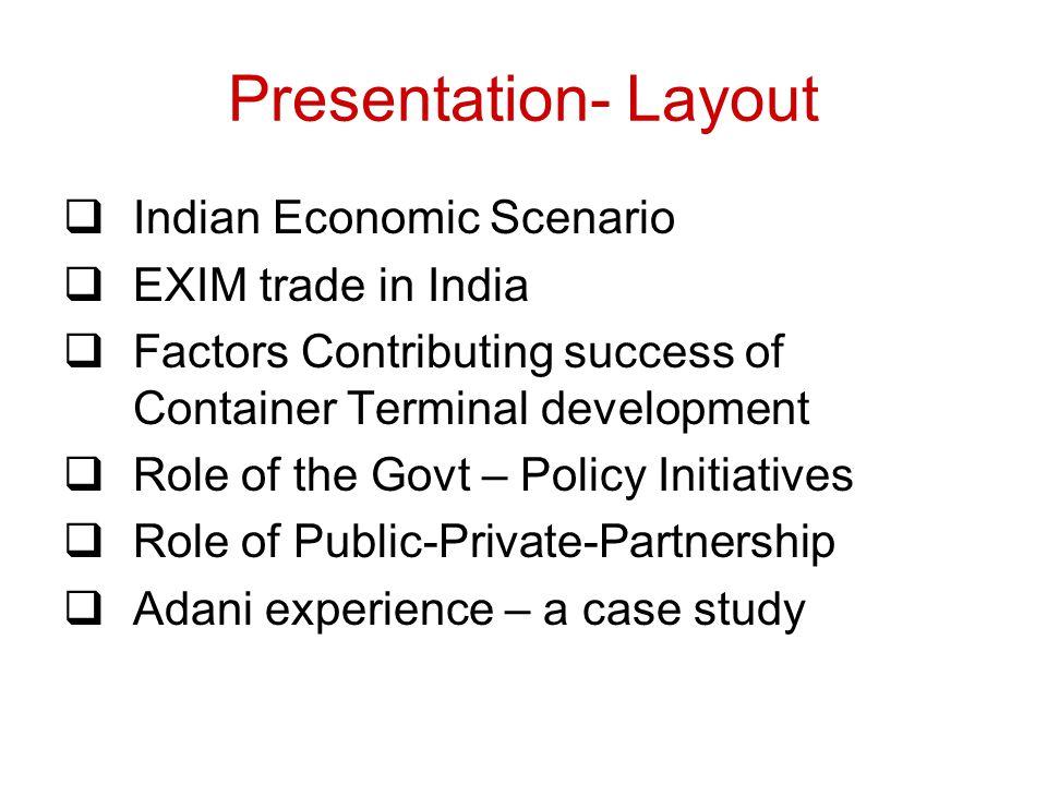 Presentation- Layout Indian Economic Scenario EXIM trade in India