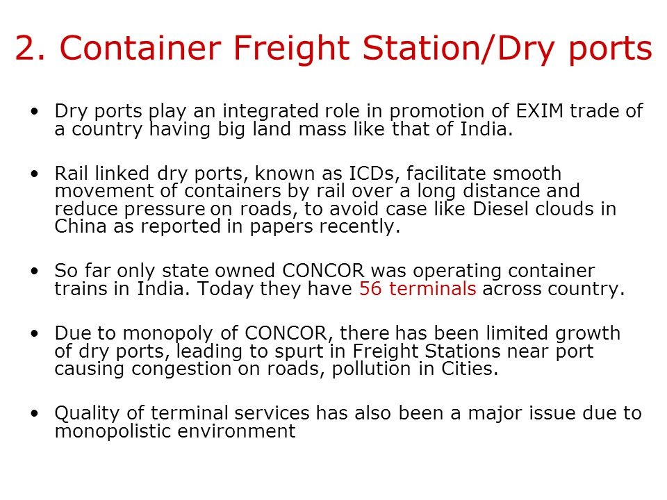 2. Container Freight Station/Dry ports