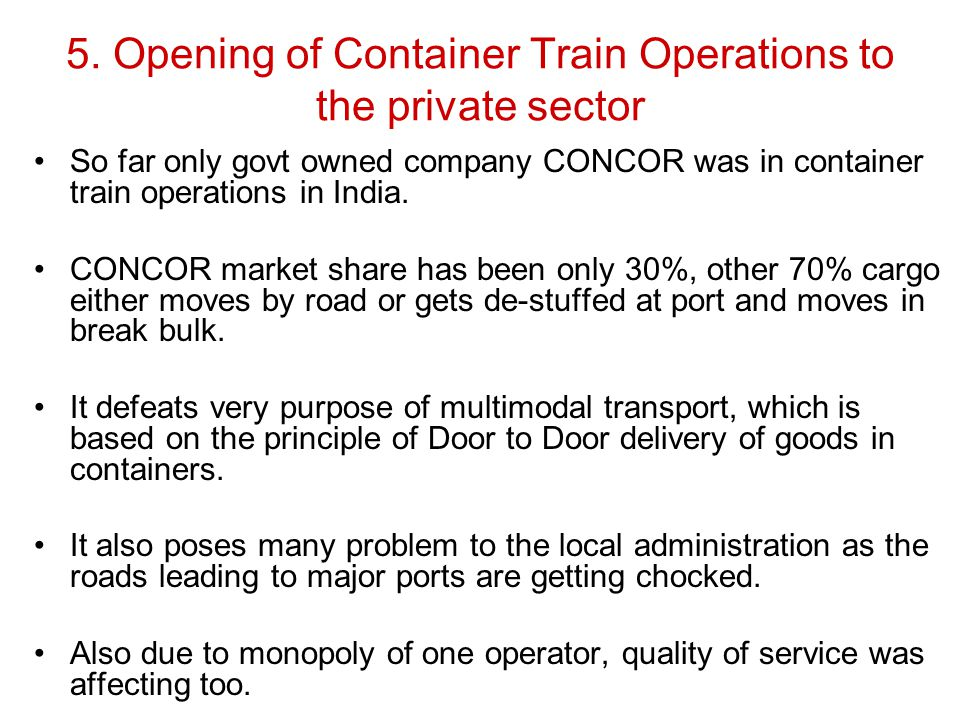 5. Opening of Container Train Operations to the private sector