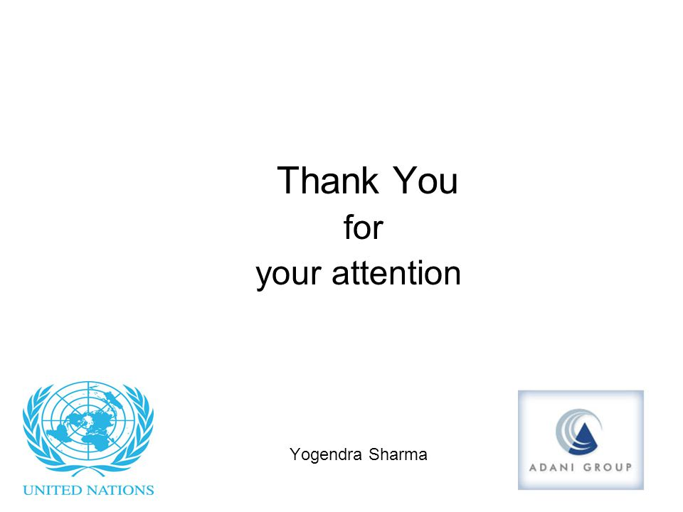 Thank You for your attention Yogendra Sharma