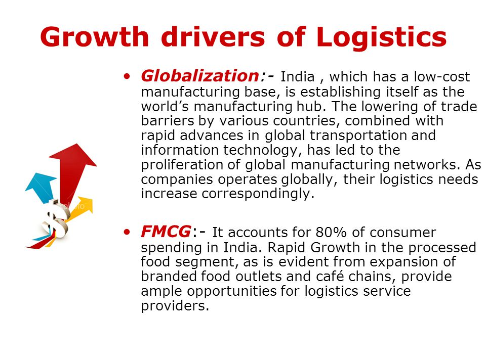 Growth drivers of Logistics