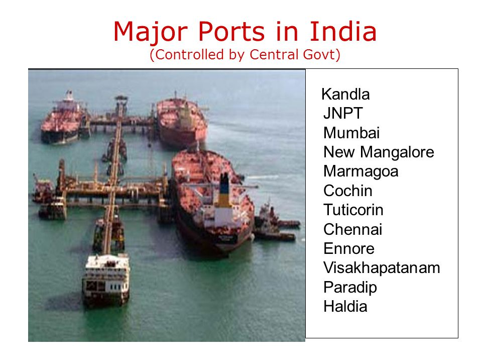 Major Ports in India (Controlled by Central Govt)