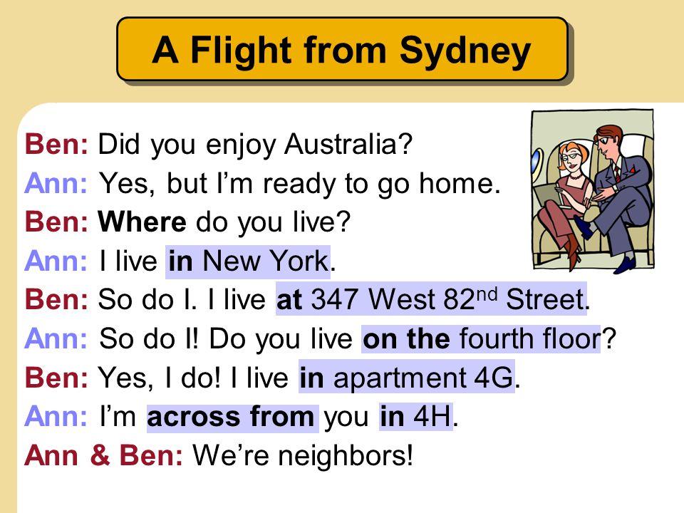 A Flight from Sydney Ben: Did you enjoy Australia