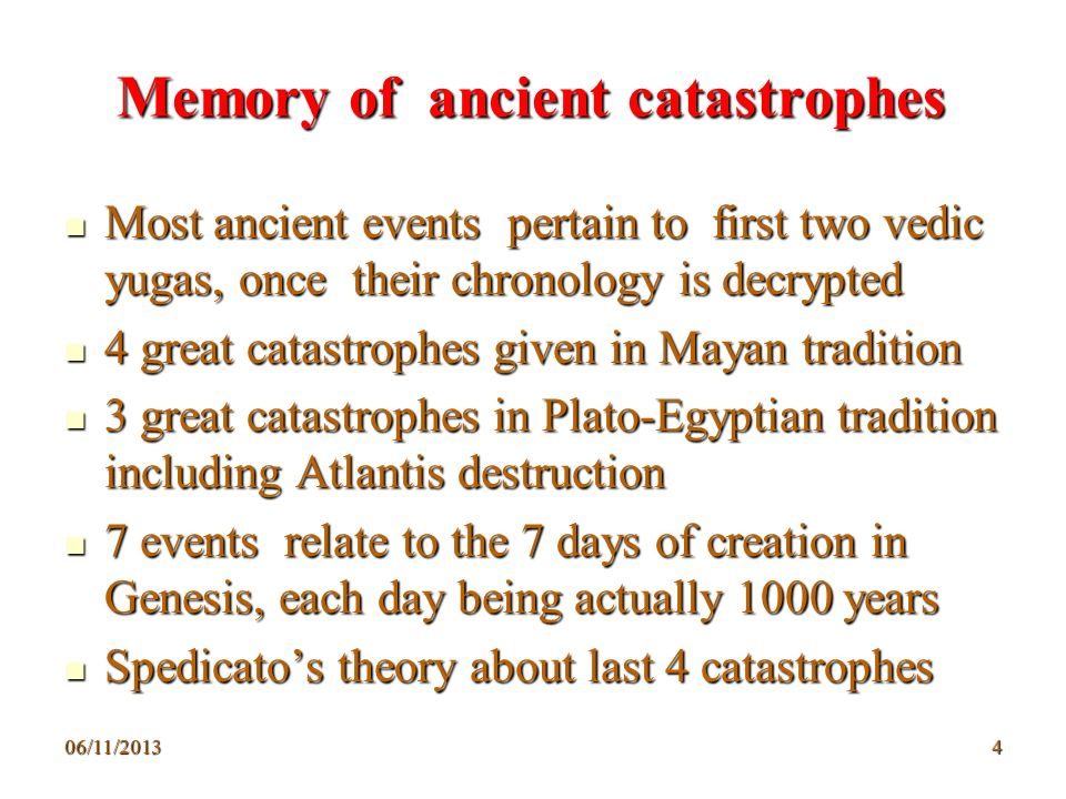 Memory of ancient catastrophes