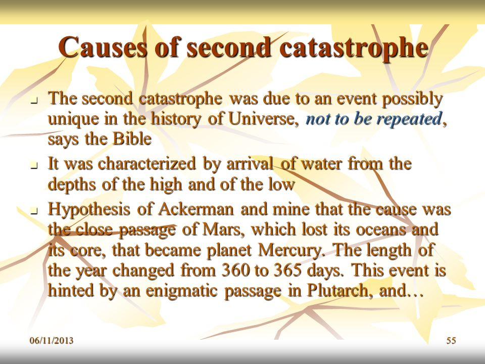 Causes of second catastrophe