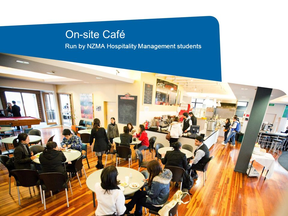 On-site Café Run by NZMA Hospitality Management students
