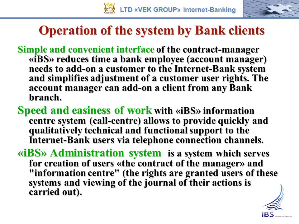 Operation of the system by Bank clients