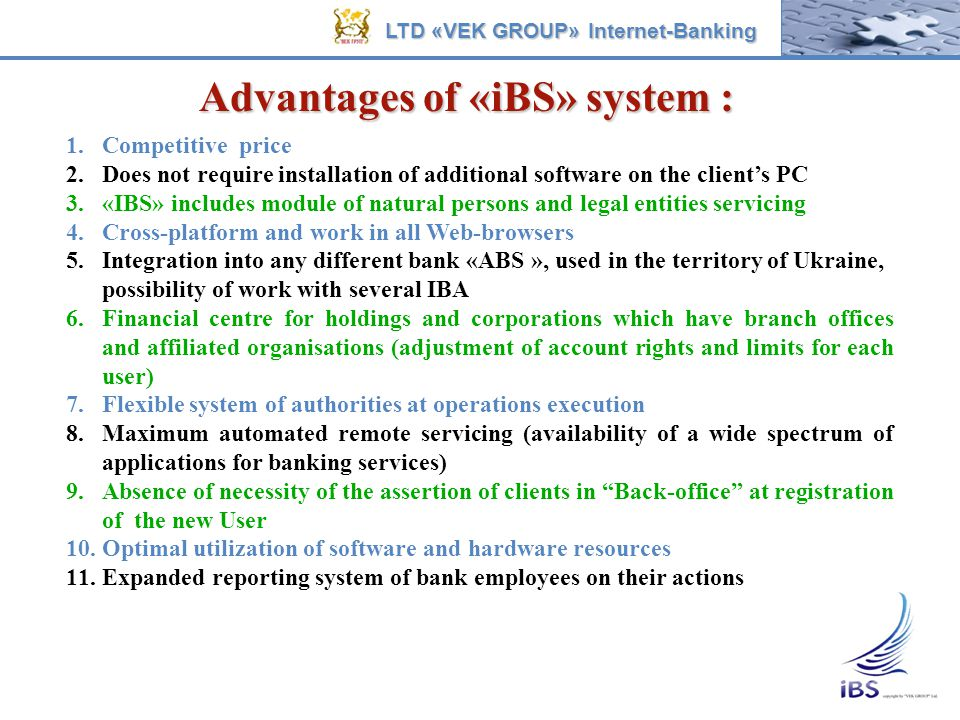 Advantages of «iBS» system :