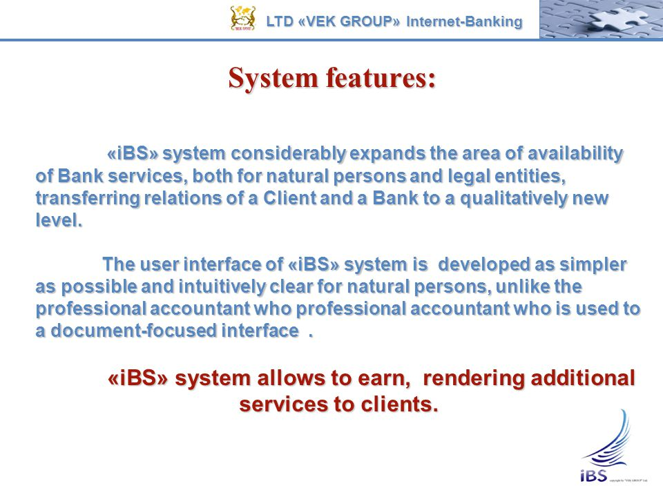 «iBS» system allows to earn, rendering additional services to clients.