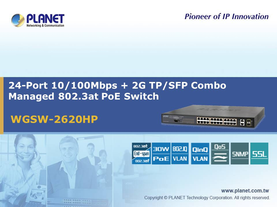 24-Port 10/100Mbps + 2G TP/SFP Combo Managed 802.3at PoE Switch