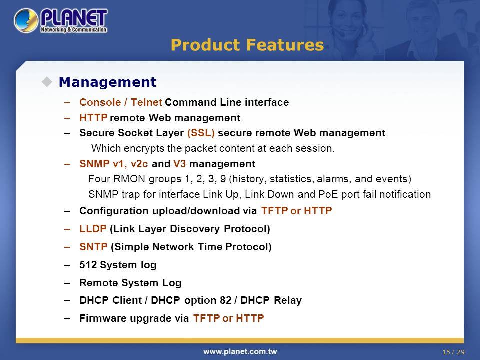 Product Features Management Console / Telnet Command Line interface
