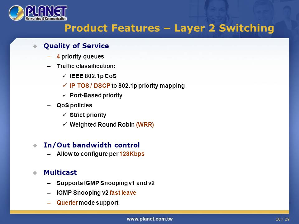 Product Features – Layer 2 Switching