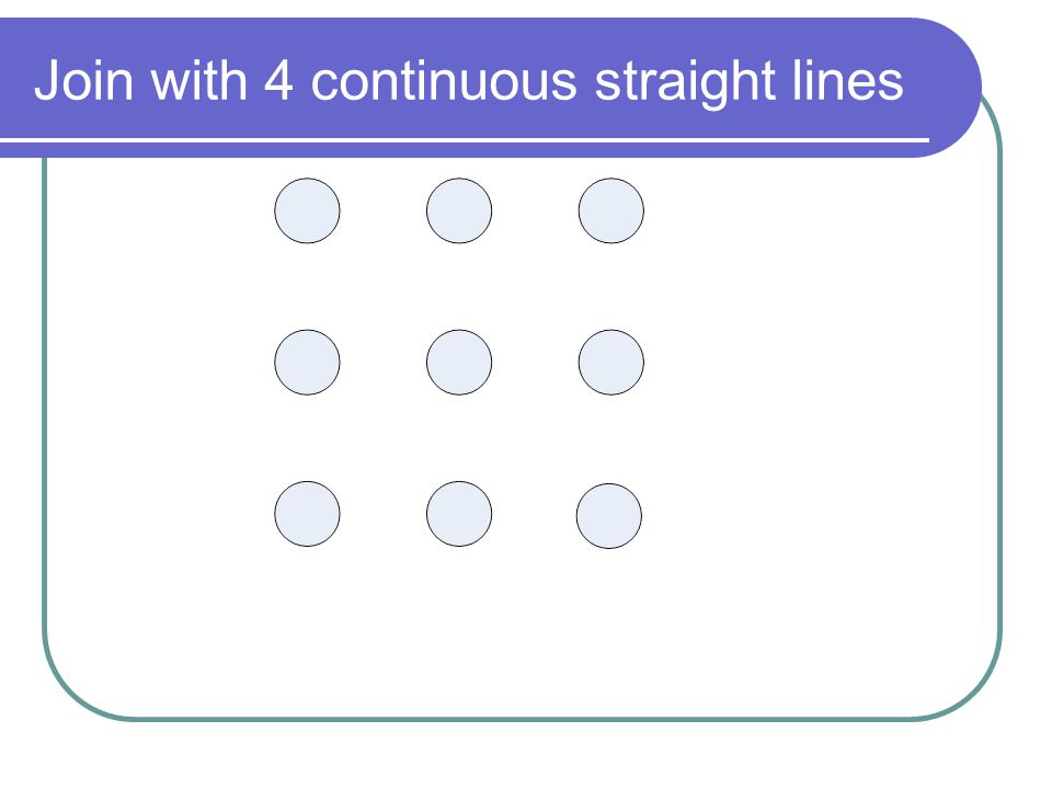 Join with 4 continuous straight lines