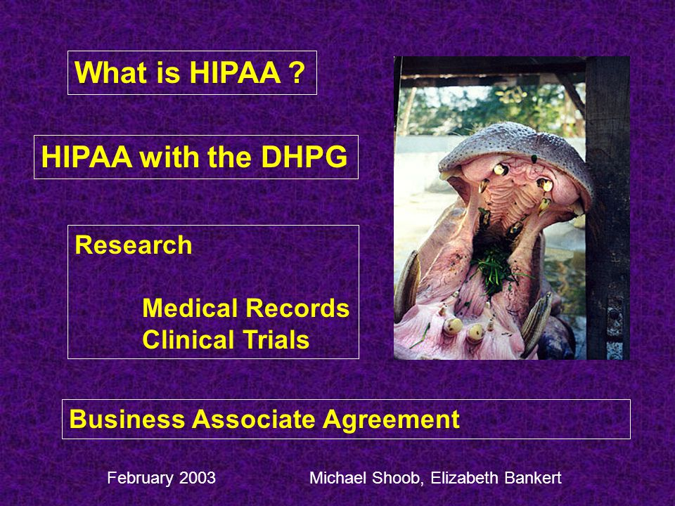 What is HIPAA HIPAA with the DHPG Research Medical Records