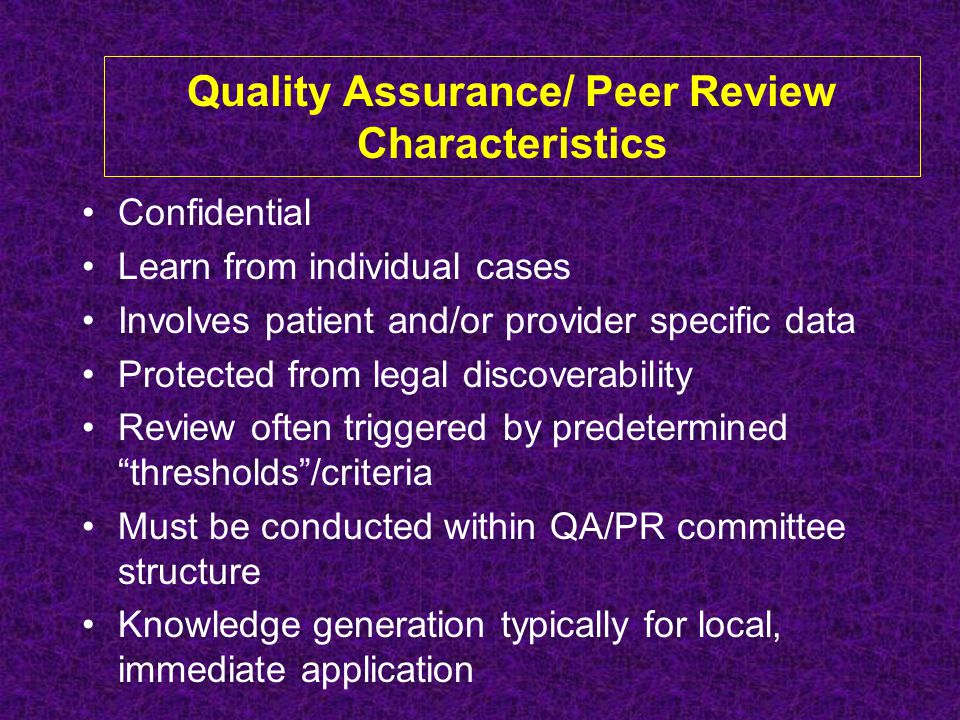 Quality Assurance/ Peer Review Characteristics