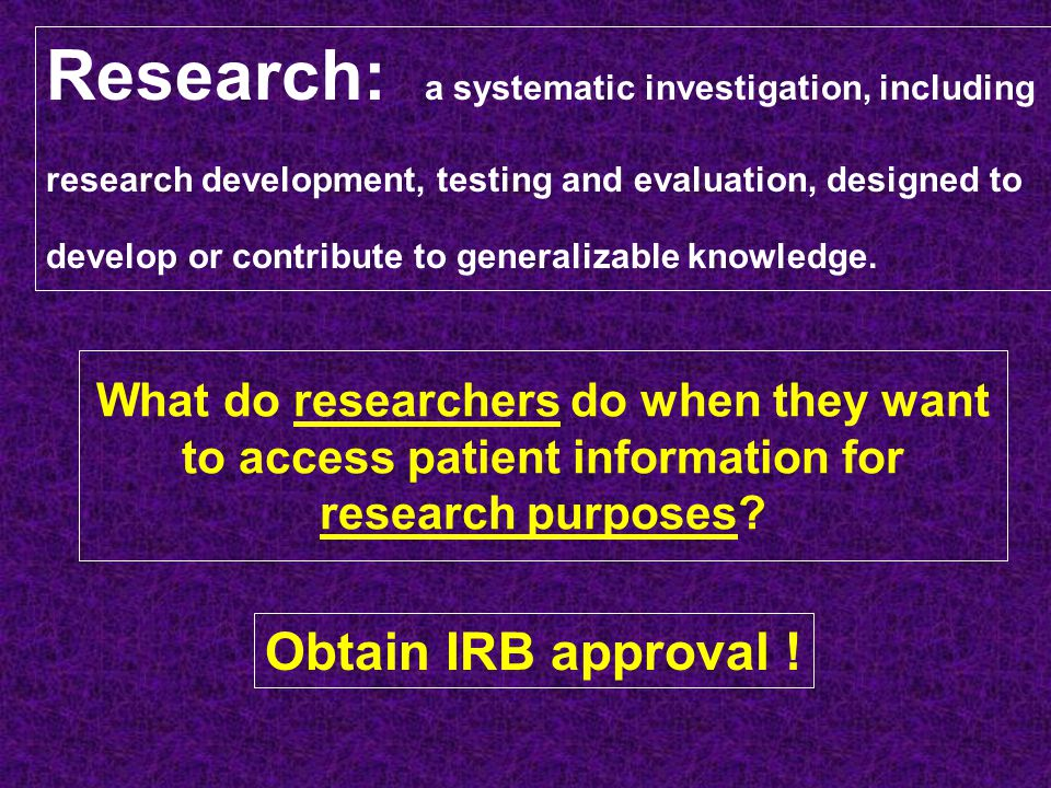 Research: a systematic investigation, including