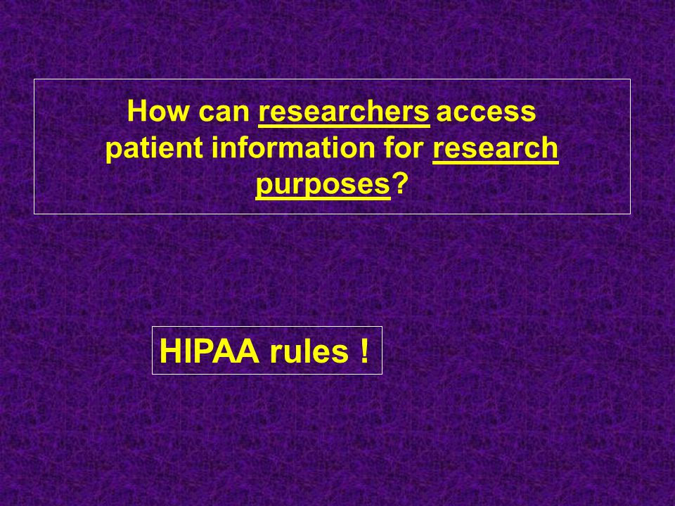 How can researchers access patient information for research purposes
