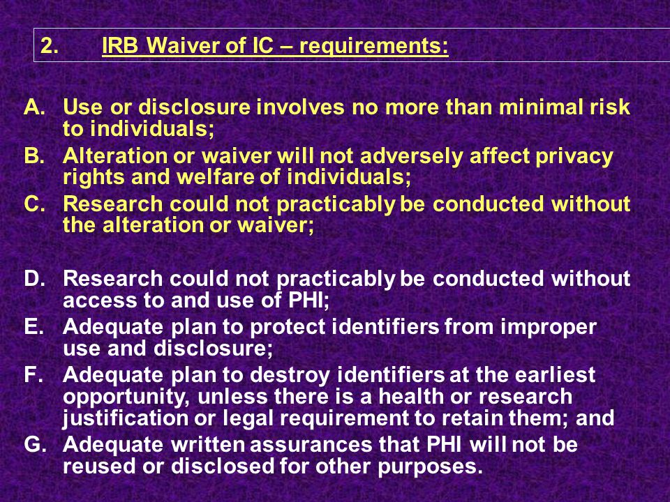 IRB Waiver of IC – requirements: