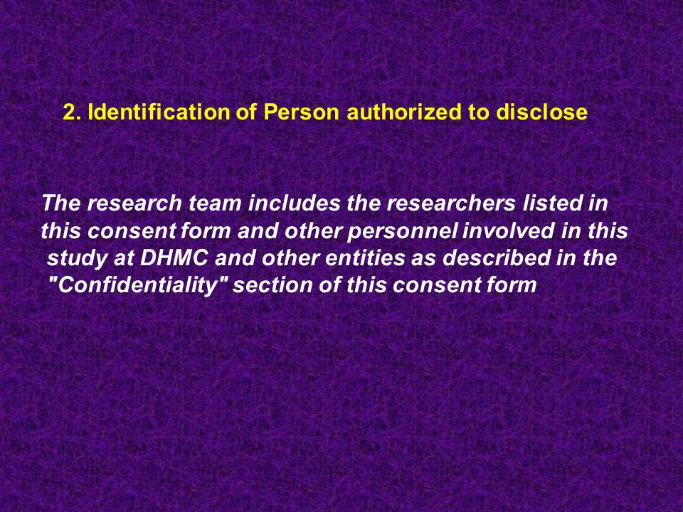2. Identification of Person authorized to disclose