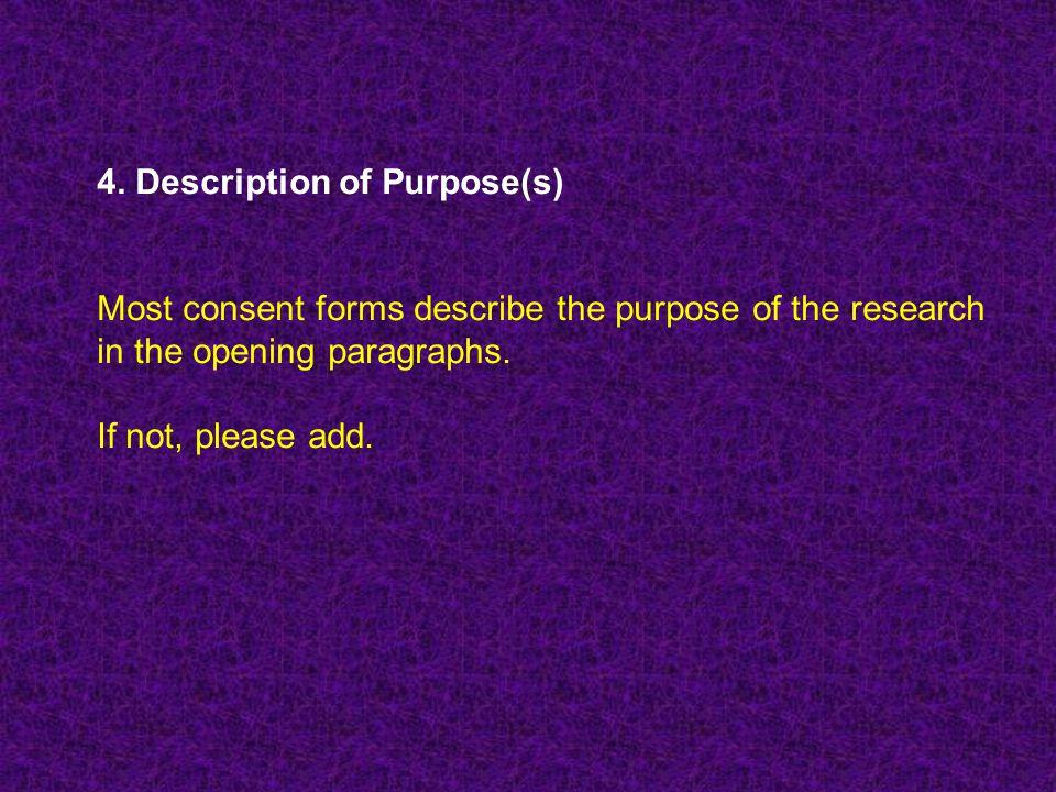 4. Description of Purpose(s)