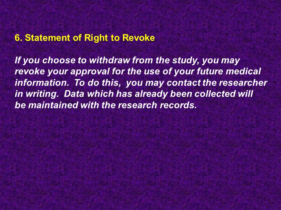 6. Statement of Right to Revoke