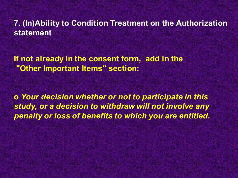 7. (In)Ability to Condition Treatment on the Authorization